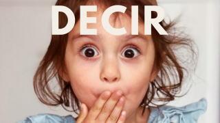 スペイン語の動詞「decir」